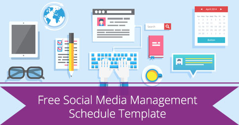 Free Social Media Management Schedule Template